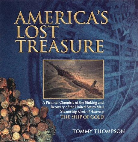 America's lost treasure by Thompson, Tommy