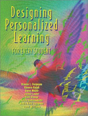 Designing personalized learning for every student by