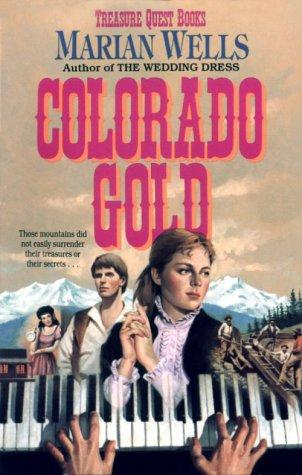 Colorado gold by Marian Wells