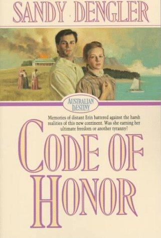 Code of honor by Sandy Dengler