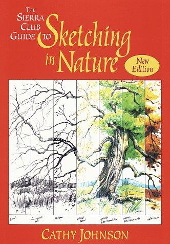 Image 0 of The Sierra Club Guide to Sketching in Nature, Revised Edition