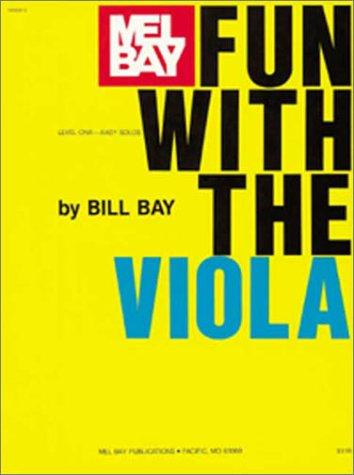 Mel Bay Fun with the Viola by William Bay