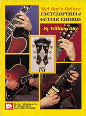 Mel Bay's Deluxe Encyclopedia of Guitar Chords by William Bay