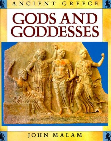Gods and Goddesses (Ancient Greece) by John Malam