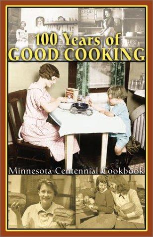 100 Years of Good Cooking by Huck
