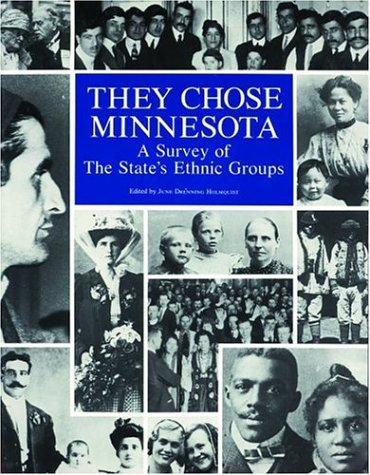 Image 0 of They Chose Minnesota: A Survey of the State's Ethnic Groups