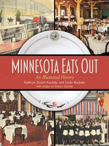 Image 0 of Minnesota Eats Out: An Illustrated History