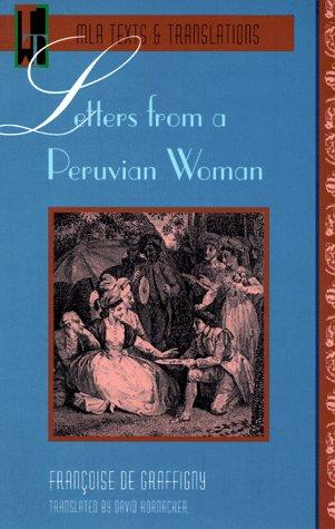 Letters from a Peruvian woman by Grafigny Mme de