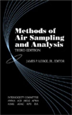 Methods of air sampling and analysis by James P. Lodge