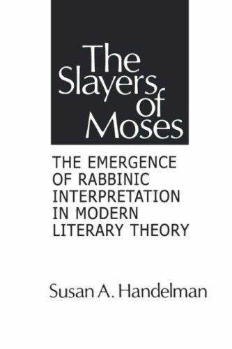 The slayers of Moses by Susan A. Handelman