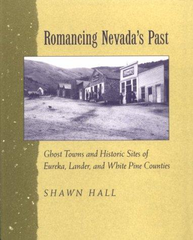 Romancing Nevada's past by Shawn Hall