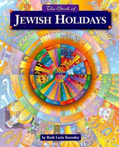 The Book of Jewish holidays by Ruth Kozodoy