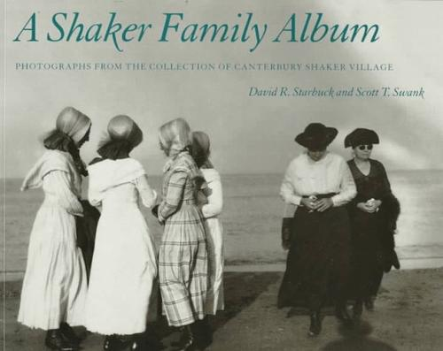 A Shaker family album by David R. Starbuck
