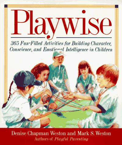 Playwise by Denise Chapman Weston