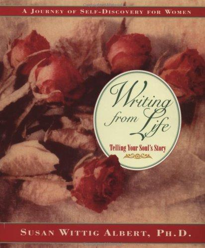 Writing from life by Susan Wittig Albert