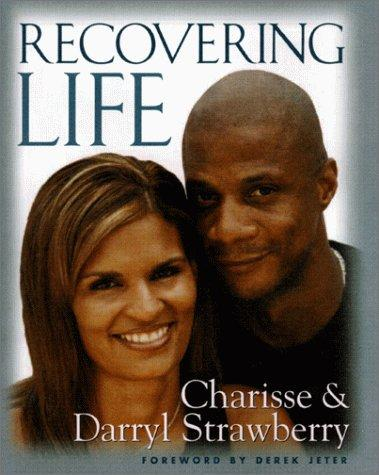 Recovering Life by Darryl Strawberry