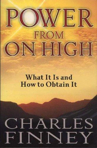 Power from on High by Charles Finney