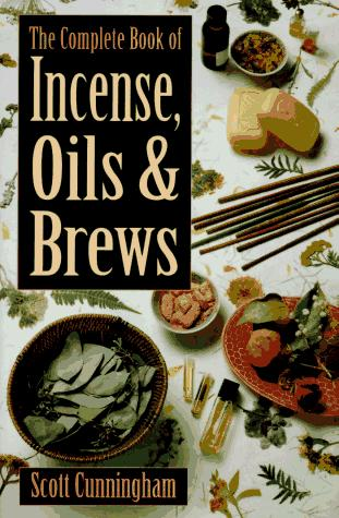 Image 0 of The Complete Book of Incense, Oils and Brews (Llewellyn's Practical Magick)