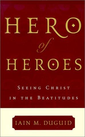 Hero of Heroes by Duguid, Iain M.