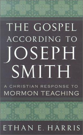 Gospel According to Joseph Smith by Harris, Ethan E.