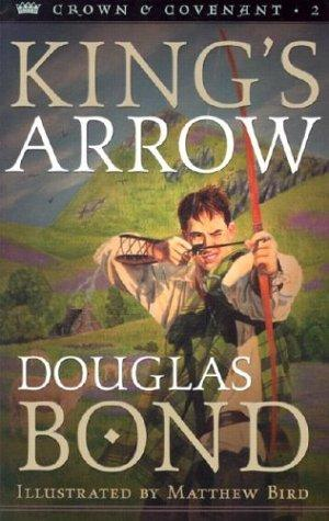 King's Arrow by Bond, Douglas