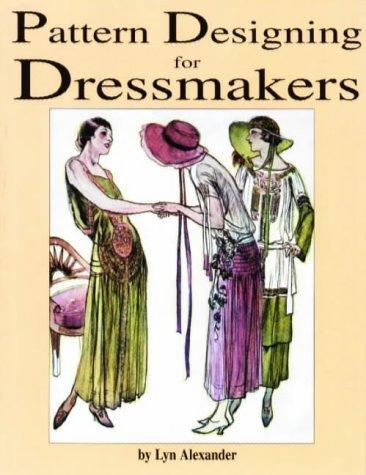 Pattern designing for dressmakers