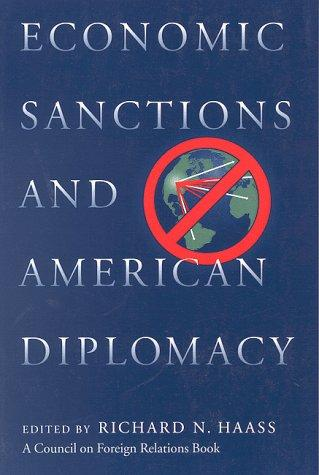 Economic sanctions and American diplomacy by Richard Haass