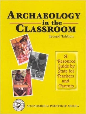 Archaeology in the classroom by Margo Muhl Davis