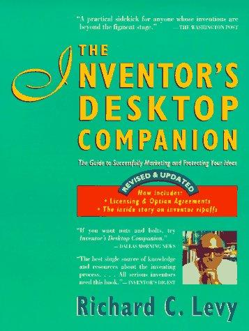 The inventor's desktop companion by Levy, Richard C.