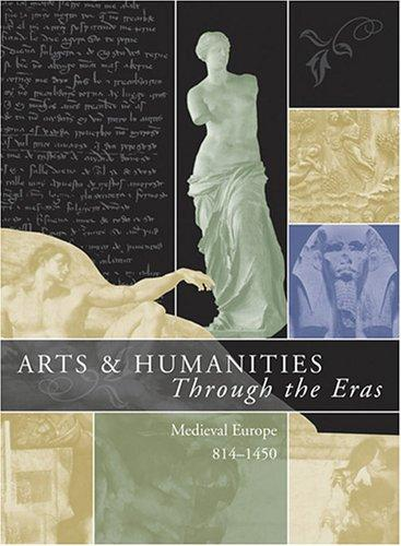Arts & Humanities Through the Eras by Kristen Mossler Figg