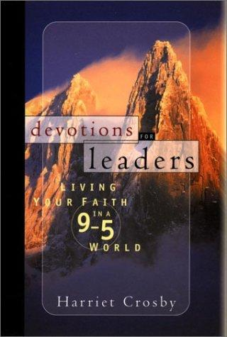 Devotions for leaders by Harriet Crosby