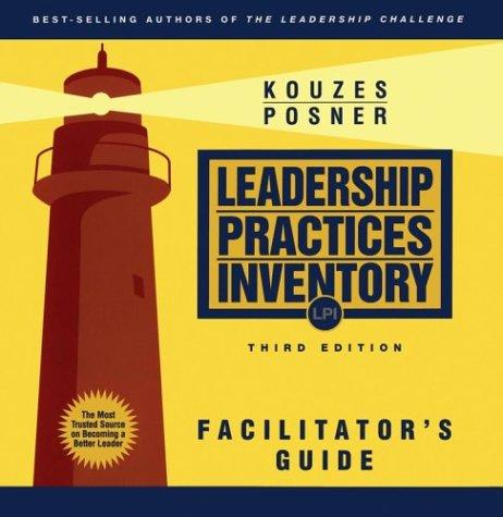 The Leadership Practices Inventory (LPI): Facilitator's Guide Package (The Leadership Practices Inventory) by James M. Kouzes