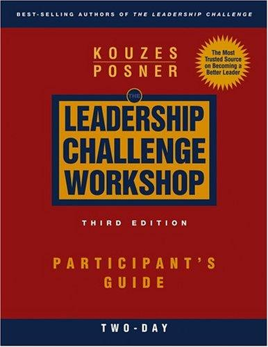 The Leadership Challenge Workshop by James M. Kouzes
