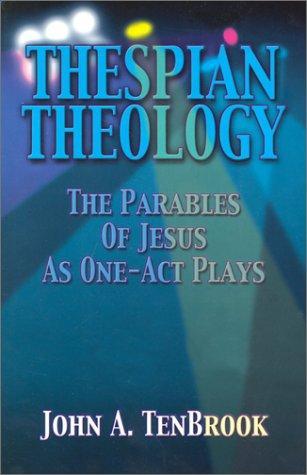 Thespian Theology