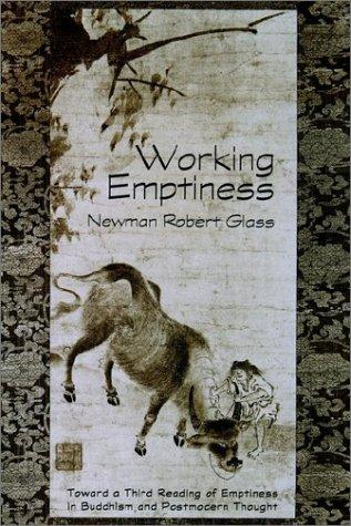 Working emptiness by Newman Robert Glass