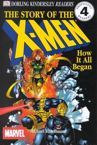 Creating the X-Men, How It All Began by Michael Teitelbaum