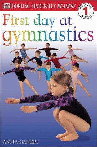 First Day at Gymnastics by DK Publishing