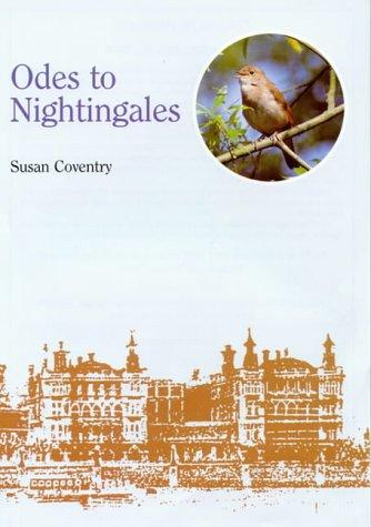 Odes to Nightingales by Susan Coventry