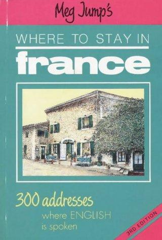 Meg Jump's Where to Stay in France