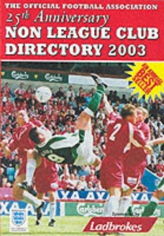 The Non-league Club Directory by Tony Williams