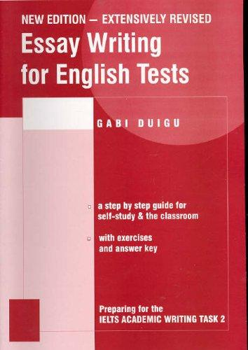 Essay Writing for English Tests by Gabi Duigu
