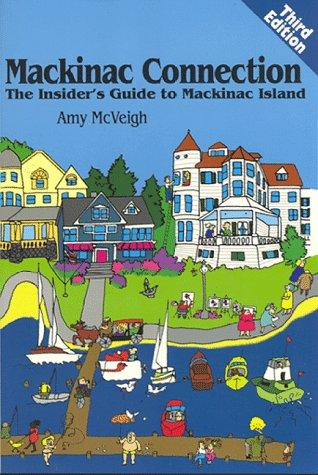 Mackinac Connection by Amy McVeigh