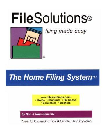 FileSolutions Filing Made Easy The Home Filing System by Don Donnelly, Nora Donnelly