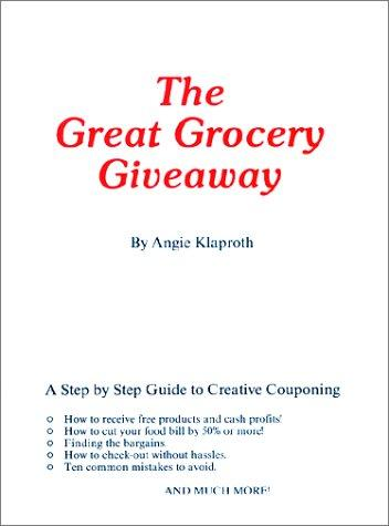 The Great Grocery Giveaway by Angie Klaproth