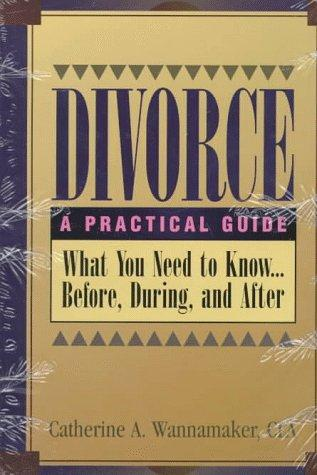 Divorce by Catherine A. Wannamaker