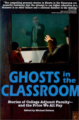 Ghosts in the Classroom by Michael Dubson