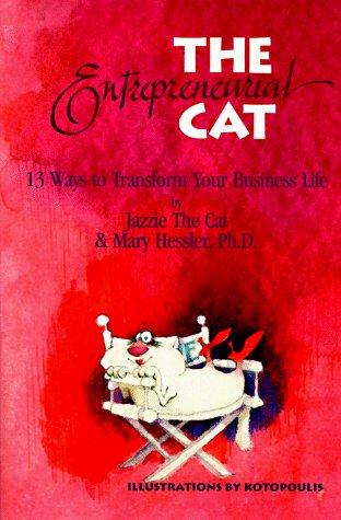 The entrepreneurial cat by Mary Hessler-Key