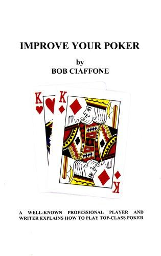Improve Your Poker by Bob Ciaffone
