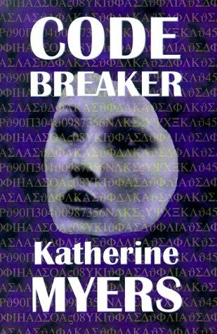 Code breaker by Katherine Myers