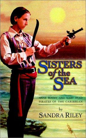 Sisters of the Sea by Sandra Riley